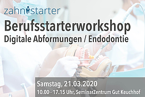 Kostenloser Hands-on Workshop Endodontie / Digitale Abformung